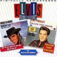 Elvis Presley, Flaming Star / Follow That Dream / Wild In The Country (CD)