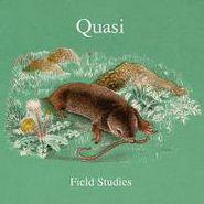 Quasi, Field Studies (CD)