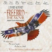 Lynyrd Skynyrd, Freebird: The Movie [OST] (CD)