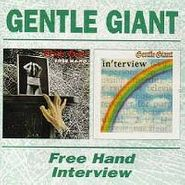 Gentle Giant, Free Hand/Interview [Import] (CD)