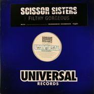 "Scissor Sisters, Filthy Gorgeous [Promo] (12"")"