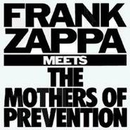 Frank Zappa, Frank Zappa Meets The Mothers Of Prevention (CD)