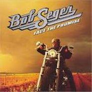 Bob Seger, Face The Promise (CD)