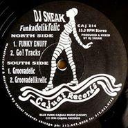 DJ Sneak, Funkadelikrelic