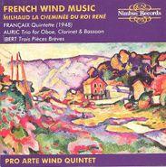 Pro Arte Wind Quintet, French Wind Music (CD)