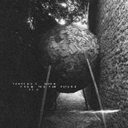 Terrence Dixon, From The Far Future Pt. 2 (CD)
