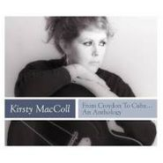 Kirsty MacColl, From Croydon To Cuba...An Anthology (CD)