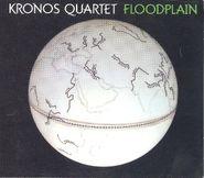 Kronos Quartet, Floodplain (CD)