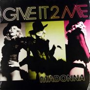 """Madonna, Give It 2 Me (12"""")"""