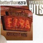 Better Than Ezra, Greatest Hits (CD)