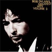 Bob Dylan, Greatest Hits Vol. 3 (CD)