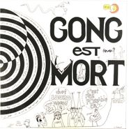 Gong, Gong Est Mort (LP)