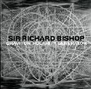 Sir Richard Bishop, Graviton Polarity Generator (LP)
