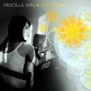 Priscilla Ahn, A Good Day (CD)