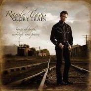 Randy Travis, Glory Train: Songs Of Faith, Worship, And Praise (CD)