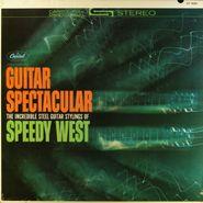 Speedy West, Guitar Spectacular: The Incredible Steel Guitar Stylings Of Speedy West (LP)