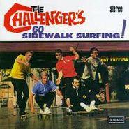 The Challengers, Go Sidewalk Surfing! (CD)