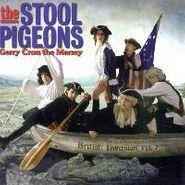 Stool Pigeons, Gerry Cross The Mersey: British Inversion Vol. 2 (CD)
