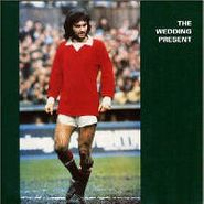The Wedding Present, George Best Plus (CD)