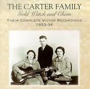 The Carter Family, Gold Watch and Chain: Their Complete Victor Recordings 1933-34 (CD)