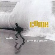 Come, Gently Down The Stream (CD)