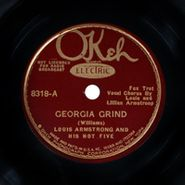 Louis Armstrong, Georgia Grind / Come Back Sweet Papa