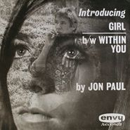 Jon Paul, Girl / Within You