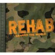 Rehab, Graffiti The World (CD)