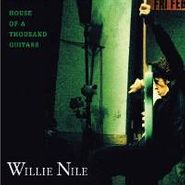Willie Nile, House Of A Thousand Guitars (CD)