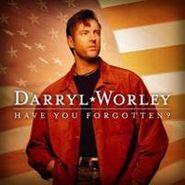 Darryl Worley, Have You Forgotten? (CD)