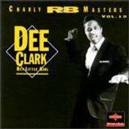 Dee Clark, Hey Little Girl (CD)