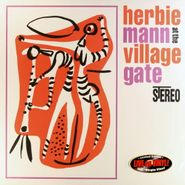 Herbie Mann, Herbie Mann At The Village Gate [180 Gram Vinyl] (LP)
