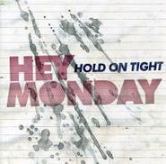 Hey Monday, Hold On Tight (CD)