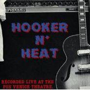 John Lee Hooker, Hooker N' Heat: Recorded Live At The Fox Venice Theatre (CD)