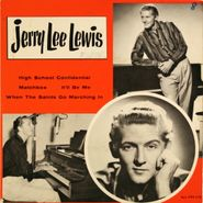 """Jerry Lee Lewis, High School Confidential EP (7"""")"""
