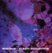Merzbow, Hybrid Noisebloom (CD)