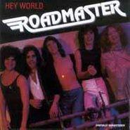 Roadmaster, Hey World (CD)