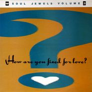 Various Artists, How Are You Fixed For Love: Soul Jewels Vol. 3 [Import] (LP)