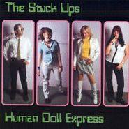 Stuck Ups, Human Doll Express (CD)