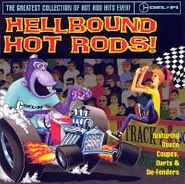 Various Artists, Hellbound Hot Rods! (CD)