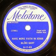 Blind Gary Davis, Have More Faith In Jesus / The Angel's Message To Me