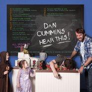 Dan Cummins, Hear This! (CD)