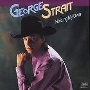 George Strait, Holding My Own (CD)