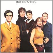 Pulp, His 'n' Hers [180 Gram Vinyl] (LP)