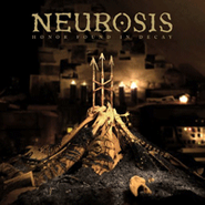 Neurosis, Honor Found In Decay [Deluxe Edition] (CD)
