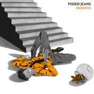 Pissed Jeans, Honeys (LP)