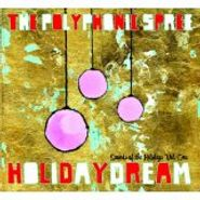 The Polyphonic Spree, Holidaydream: Sounds of the Holidays, Vol. 1 (CD)
