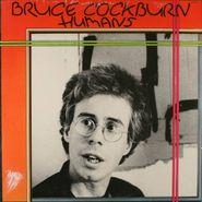 Bruce Cockburn, Humans (LP)