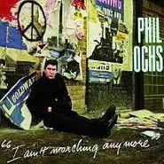 Phil Ochs, I Ain't Marching Anymore (CD)