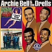 Archie Bell & The Drells, I Can't Stop Dancing / There's Gonna Be A Showdown (CD)